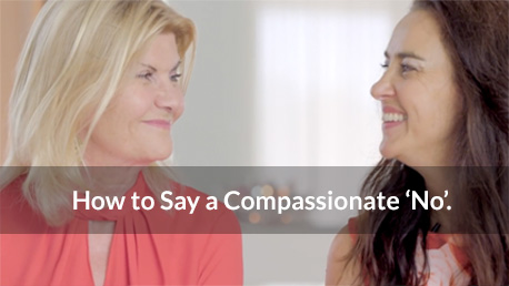 How to say a compassionate No