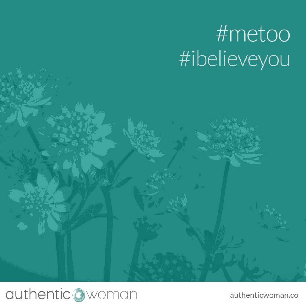 #metoo #ibelieveyou